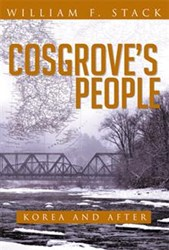 "Author William F. Stack tells the tale of ""Cosgroves People: Korea and After."" (image credit: PRWEB)"