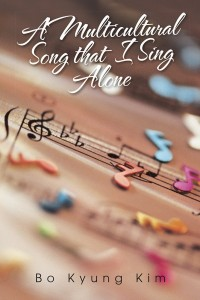 A Multicultural Song that I Sing Alone (image: AuthorHouse)