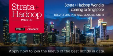 Strata + Hadoop World Goes to Singapore; Cloudera and O'Reilly Media Present Their First Data Event in Asia, 1-3 December 2015