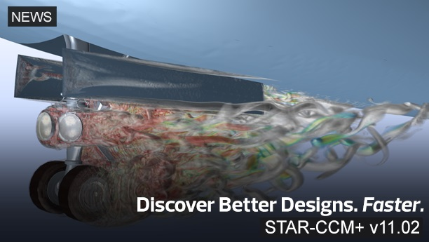 New Interactive Data Visualization in CD-adapco's STAR-CCM+ v11.02 Provides Critical Insight to Improve Product Design