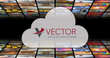Globecomm Introduces Vector, a Virtualized Video Headend for Delivering Hundreds of Channels Across Multiple Platforms