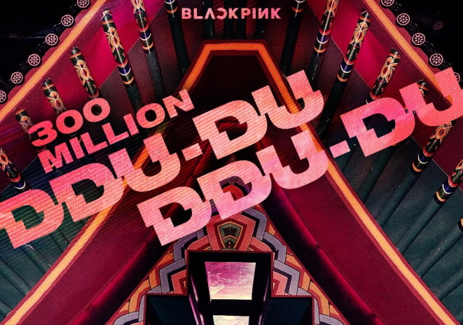 BLACKPINK's 'DDU-DU DDU-DU' Garners 300 Million YouTube Views