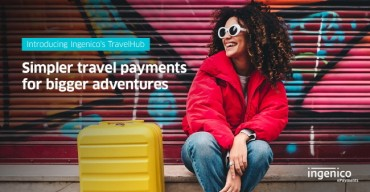 Ingenico TravelHub Opens Up New Payments Routes for Travel Companies