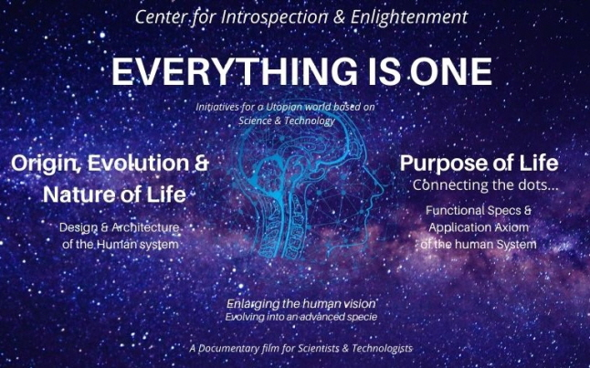 Everything is One – A New Documentary Film That Decodes the Mystery of Life, Released by Center for Introspection & Enlightenment