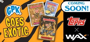 "Topps' ""GPK Goes Exotic"" Digital Trading Cards Makes Blockchain History on WAX, Selling Out in 67 Minutes"