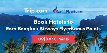 Trip.com Partners with Bangkok Airways FlyerBonus