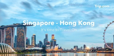 Trip.com Sees Demand Rise in Singapore and Hong Kong Following Travel Bubble Announcement
