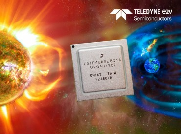 Teledyne e2v's Radiation Tolerant Quad ARM® Cortex®-A72 Space Processor Successfully Passes 100krad TID Testing