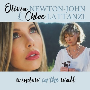 "Olivia Newton-John & Daughter Chloe Lattanzi to Release ""Window in the Wall"" – an Anthem to Unify & Heal – on Greenhill Records Friday, January 22, 2021"